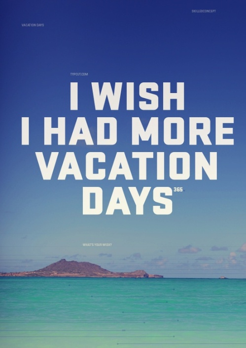 iwishvacationdays